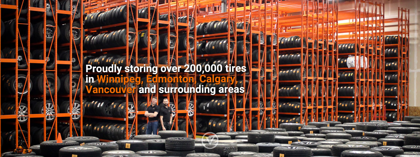 Proudly storing over 200,000 tires in Winnipeg, Edmonton, Calgary, Vancouver and surrounding areas