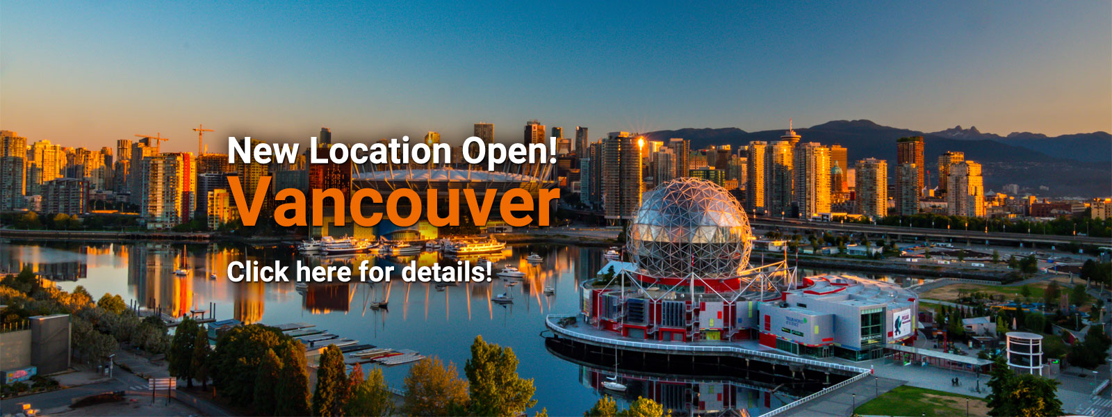 New Location Open! Vancouver
